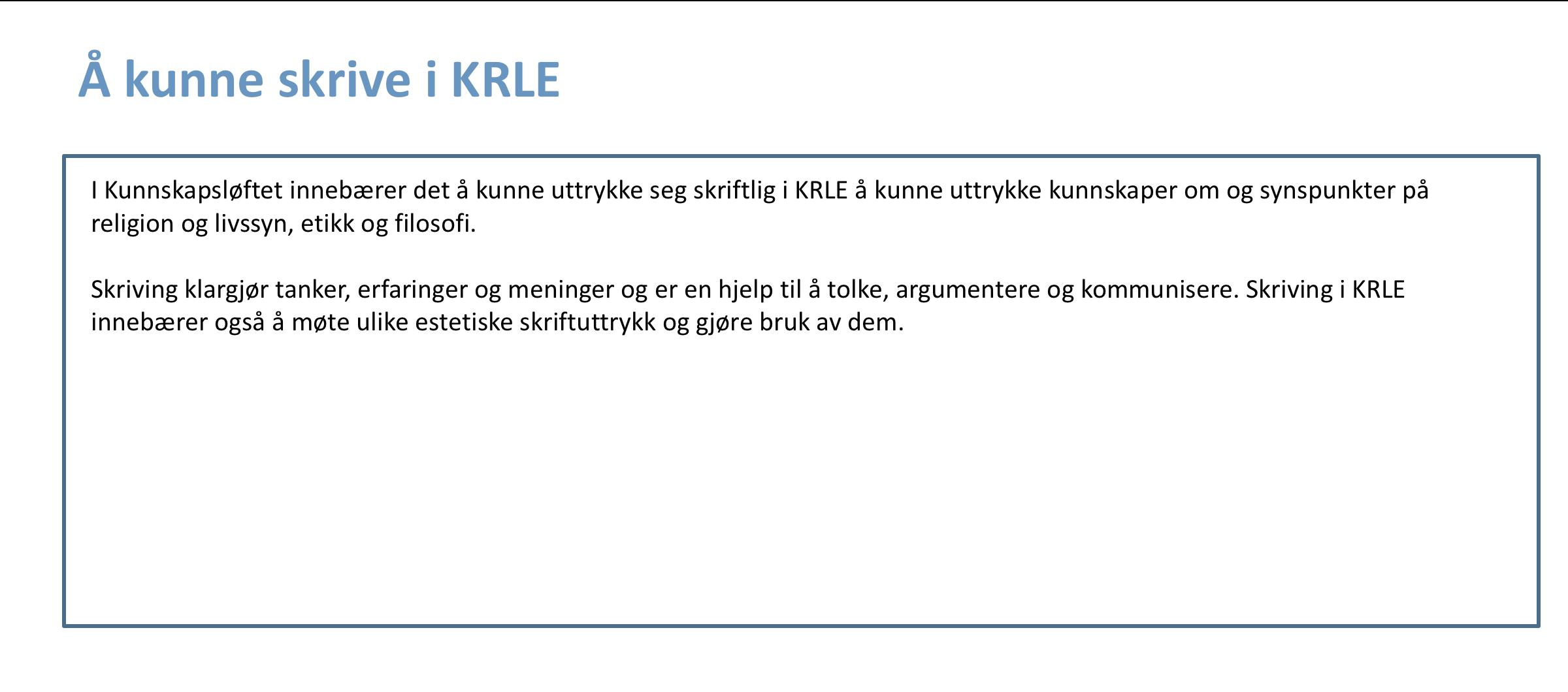 Å kunne skrive i KRLE