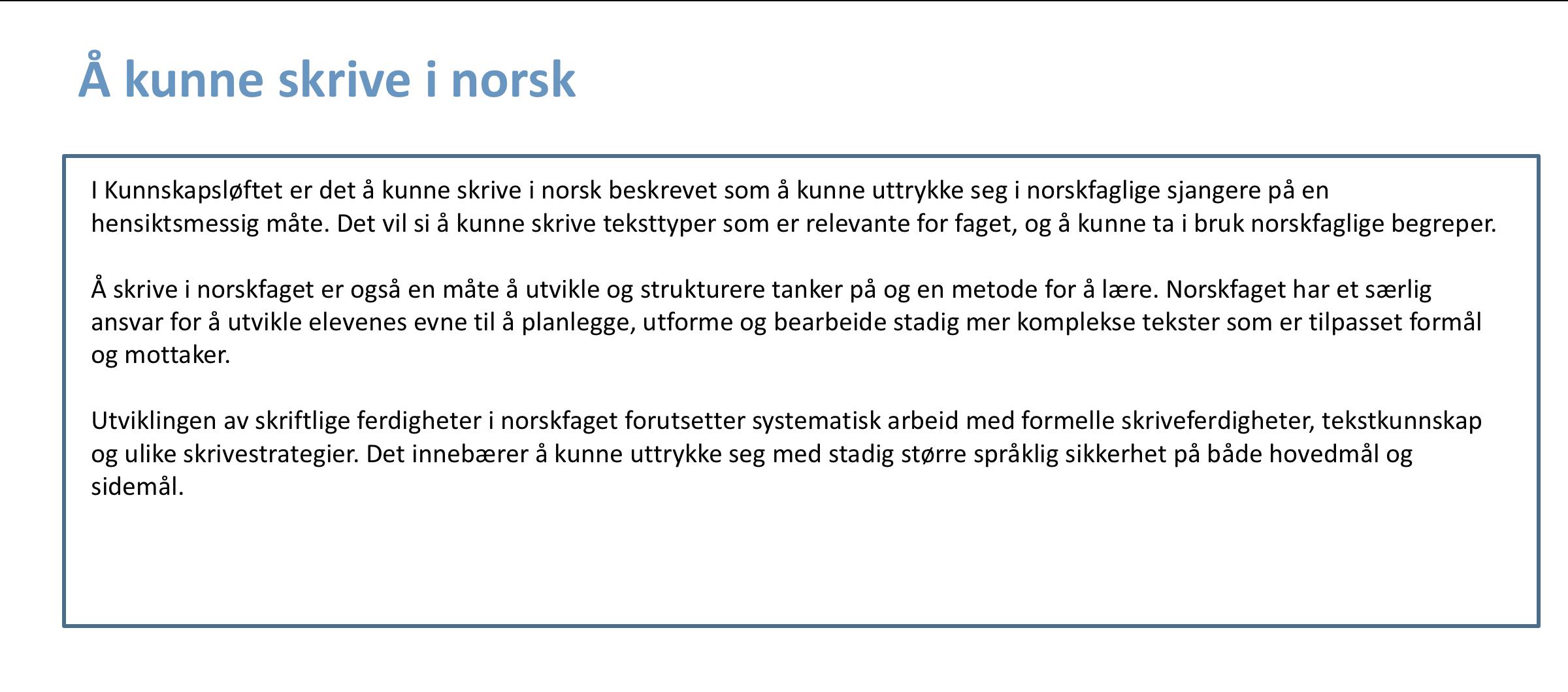 Å kunne skrive i norsk